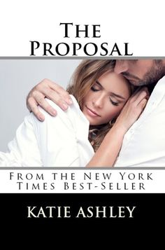 The Proposal (The Proposition, #2) - Katie Ashley