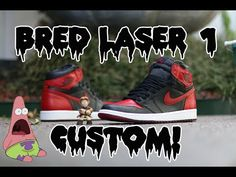 Air Jordan Bred Laser 1 Custom Time-Lapse! - YouTube