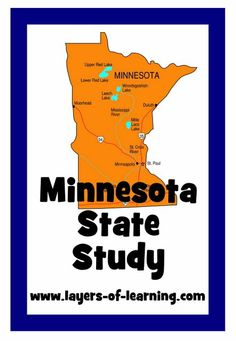 Minnesota State Study from Layers of Learning.  Map to color plus great activity ideas!