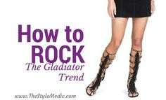 How to Rock: The Gladiator Trend with picks from @shoedazzle
