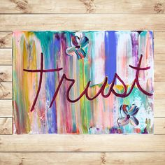 Painting on canvas, hand painted, heavy texture, original, abstract painting, quotes, affirmations, mixed media, art, typography by Katey