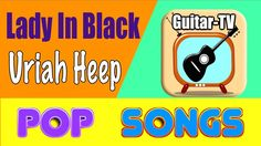 LADY IN BLACK (Am-G) - Uriah Heep, Cover • Lyrics • Chords • Tutorial • ...