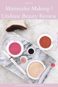 Affordable, vegan beauty products for the makeup minimalist | Undone Beauty Review #undonebeauty #drugstoremakeup #nomakeupmakeup