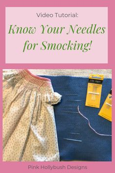 A video tutorial on the best and worse hand sewing and embroidery needles to use for smocking and why! Smocking Baby, Smocking Plates, Smocking Patterns, Dress Tutorials, Sewing Tutorials, Sewing Tips, Sewing Ideas, Sewing Projects, Sewing Hacks