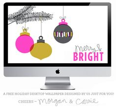 merry & bright desktop wallpaper via @Morgan Georgie / Ampersand Design Studio