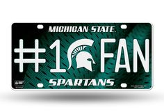Michigan State 6 X 12 #1 Fan NCAA License Plate