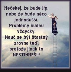 Necekej... | torpeda.cz - vtipné obrázky, vtipy a videa Jokes Quotes, Bible Quotes, Quote Citation, Bible Truth, Light Of Life, Interesting Quotes, Self Development, Funny Texts, Happy Life