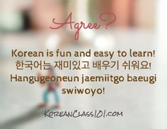 Agree? Korean is fun and easy to learn! -  한국어는 재미있고 배우기 쉬워요! (Hangugeoneun jaemiitgo baeugi swiwoyo!) Click here to get more Korean sentences: http://www.KoreanClass101.com/Korean-phrases/ #Korean #learnKorean #koreanclass101 #korea