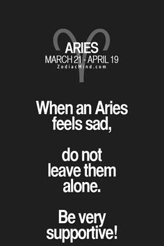 Because that's what we do when others are sad #Aries