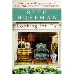 Looking for Me by Beth Hoffman. A woman leaves her hardscrabble Kentucky farm life behind to deal antiques in Charleston, South Carolina. She is drawn home when her brother disappears.