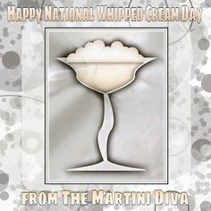 It's #NationalWhippedCreamDay! Let's whip that into a #cocktail, shall we? The #WhippedCream Martini from MartiniDiva.Com.