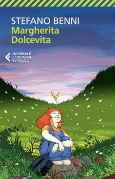 Margherita Dolcevita, di Stefano Benni.