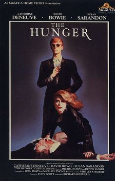 "The Hunger - David Bowie, Catherine Deneuve & Susan Sarandon.  The movie was released in 1983 and I consider it to be one of the best vampire movies.  There is even a cameo of Peter Murphy singing ""Bela Lugosi's Dead""."