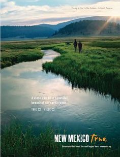 New Mexico Tourism's 'True' campaign only the first 'chapter'   A state can be a beautiful, beautiful air conditioner!
