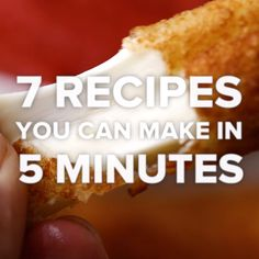 7 Recipes You Can Make In 5 Minutes snacks Tasty Videos, Food Videos, Recipe Videos, Cooking Videos, Funny Videos, 5 Minute Meals, 5 Minute Snacks, 5 Minute Desserts, Snack Recipes