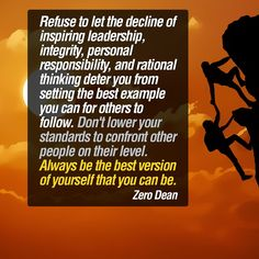 Always be the best version of yourself #ZeroDean