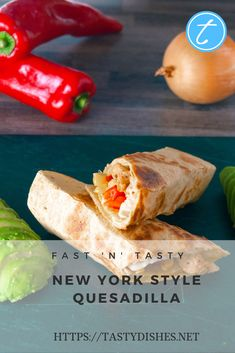 Recipe: New York style Quesadilla - tastydishes Main Dishes, Side Dishes, Chicken Breast Fillet, Canned Corn, New York Style, Stuffed Sweet Peppers, Quesadilla, Saturated Fat, Tasty Dishes