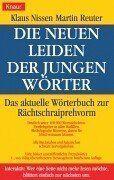 Die neuen Leiden der jungen Wörter. Das aktuelle Wörterbuch zur Rächtschraiprehvorm von Klaus Nissen, http://www.amazon.de/dp/3426730766/ref=cm_sw_r_pi_dp_X9kZqb0V3FPHK