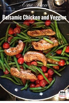 Balsamic Chicken and Veggies- this is really delicious! Will make again, but next time I'll cook the green beans longer.