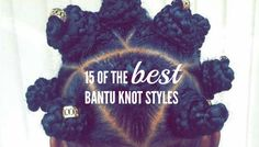 See 15 of our curated pick of the best bantu knot styles along with some tips and advice for achieving a great set of bantus.