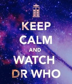 Watch Dr Who.. No really, who?