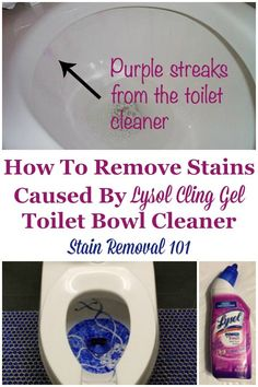 How to remove stains caused by Lysol Cling Gel toilet bowl cleaner, with lots of suggestions from readers of what worked for them {on Stain Removal 101} #LysolClingGel #ToiletCleaner #ToiletCleanerReviews