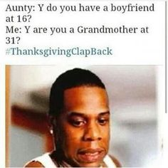 Thanksgiving Meme 2018 Images Funny Photos and Clap Back Jokes Funny Black People Memes, Really Funny Memes, Funny Video Memes, Stupid Funny Memes, Funny Relatable Memes, Funny Tweets, Funny Facts, You Funny, Hilarious