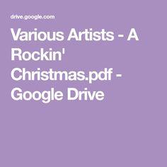 Various Artists - A Rockin' Christmas. Various Artists, Google Drive, Pdf, Christmas, Sheet Music, Xmas, Navidad, Noel, Natal