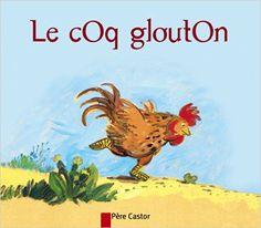Amazon.fr - Le coq glouton - Robert Giraud, Gérard Franquin - Livres