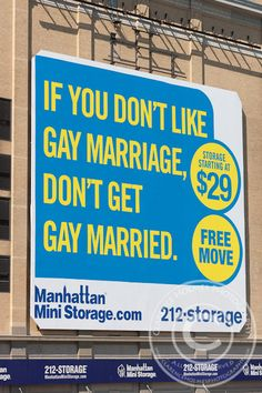 Manhattan Mini Storage Ad Supporting Gay Marriage by cholmesphoto, via Flickr
