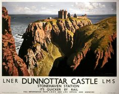 Dunnottar Castle, Stonehaven Station, Scotland Railway Travel Poster Art Print by LNER & LMS