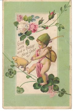 This vintage New Year postcard features a young child with a pig and shamrocks.