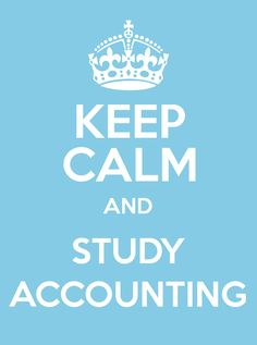 #KeepCalm and #Study #Accounting