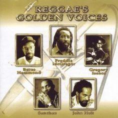 Reggaes Golden Voices: Beres Hammond, Freddie McGregor, Gregory Issacs, Sanchez John Holt: MP3 Downloads