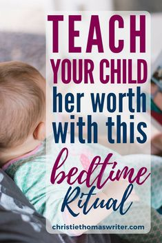 Teach Your Child Her Worth Using This Bedtime Ritual - God loves and accepts your child unconditionally. Here's a great bedtime routine to help her real - Kids And Parenting, Parenting Hacks, Parenting Classes, Parenting Goals, Foster Parenting, Single Parenting, Parenting Websites, Mindful Parenting, Natural Parenting