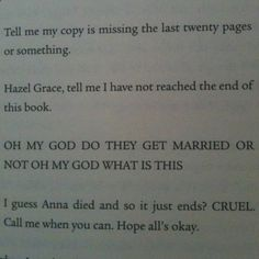 I laughed so hard. (TFioS)<---- thus is how I feel after every good book