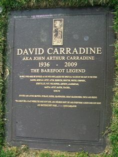David Carradine~FOREST LAWN MEMORIAL PARK, HOLLYWOOD HILLS, CALIFORNIA