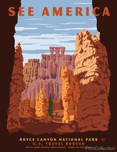 "See America poster showing the dramatic environment of Bryce Canyon National Park in Southern Utah. A collection of giant natural ""hoodoos"" that create amphitheaters to the sky. Illustration by Steven Thomas in 2013."