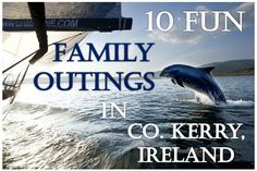 10 Fun Family Outings in County Kerry