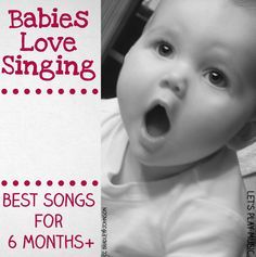 Songs for Babies - As your baby develops, nursery songs and rhymes become wonderful practice for speech and vocabulary. Repeated patterns and verses are excellent for developing rhythm and memory and the simple repetitive movement in action songs are fantastic for co-ordination and motor skills.
