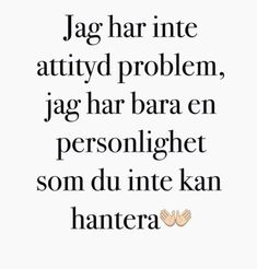 Quotes – Categories – Welcome! Qoutes, Funny Quotes, Life Quotes, Cool Words, Wise Words, Swedish Quotes, Proverbs Quotes, Quotes About Everything, The Ugly Truth