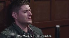11x15 Beyond The Mat [gif] - I think I heard my liver screaming at me. - Dean Winchester; Supernatural