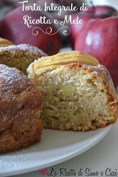 Wholemeal cake with Ricotta Cheese and Apples - Torta Integrale di Ricotta e Mele