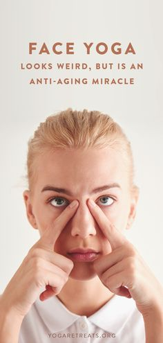Face Yoga Looks Weird, But Is An Anti-Aging Miracle.