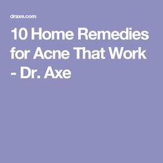 10 Home Remedies for Acne That Work - Dr. Axe