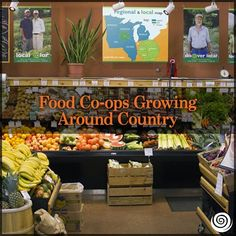 Food Co-ops Growing Around Country. Learn More Here: http://www.cornucopia.org/2013/09/food-co-ops-growing-around-country