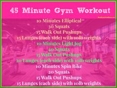 45 minute gym workout. I'm interested to see how this order works for me. Generally cardio isn't included in a circuit