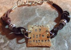 My Life Matters:  Handstamped Brass and Leather Inspirational Bracelet-  Recovery Jewelry  Mixed Metal. $33.00, via Etsy.