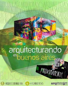 Próximamente todo sobre la Arquitectura de Buenos Aires y más !!!