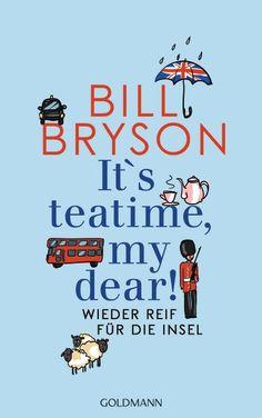 Bill Bryson - It's teatime, my dear! Von Bognor Regis bis Cape Wrath, vom englischen Teehaus bis zum schottischen Pub, von der kleinsten Absteige bis zum noblen Hotel, Bryson lässt nichts aus und beantwortet zahlreiche Fragen. Wie heißt der Big Ben eigentlich wirklich? Wer war Mr. Everest? Warum verstehen sich Amerikaner und Engländer nur bedingt? Bill Bryson will noch einmal wissen, was dieses Land so liebenswert macht, und begibt sich auf den Weg – schließlich ist er wieder reif für die…